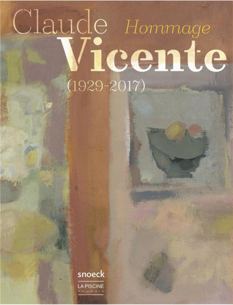 Claude Vicente (1929-2017) - Hommage