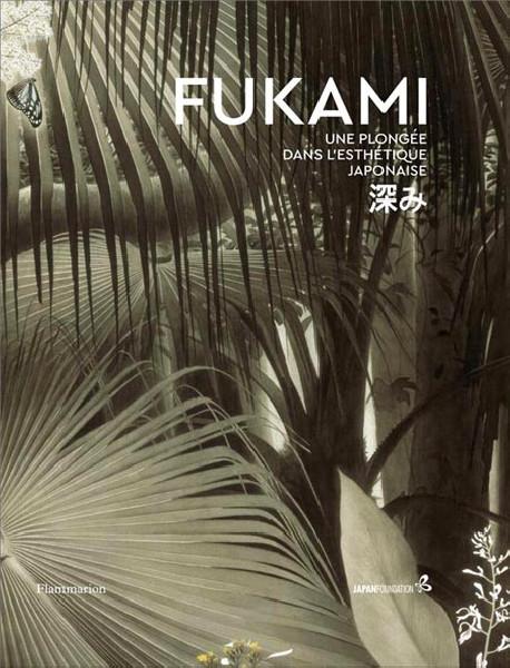 Fukami. Une plongée dans l'esthétique japonaise