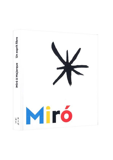 Miró à Majorque, un esprit libre