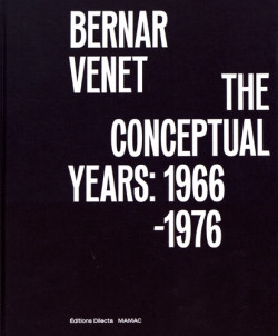 Bernar Venet, the conceptual years: 1966-1976