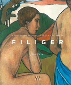 Charles Filiger. Correspondance et sources anciennes