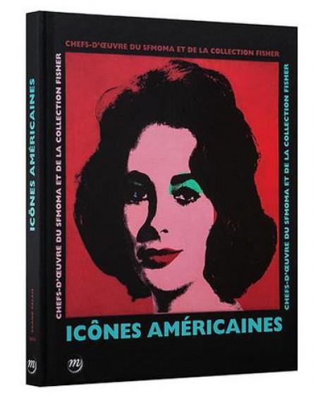 Catalogue d'exposition Icônes américaines - Grand Palais, Paris