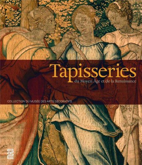 Tapisseries du Moyen Age et de la Renaissance