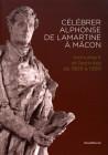 Célébrer Alphonse de Lamartine à Mâcon