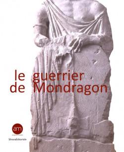 Le guerrier de Mondragon