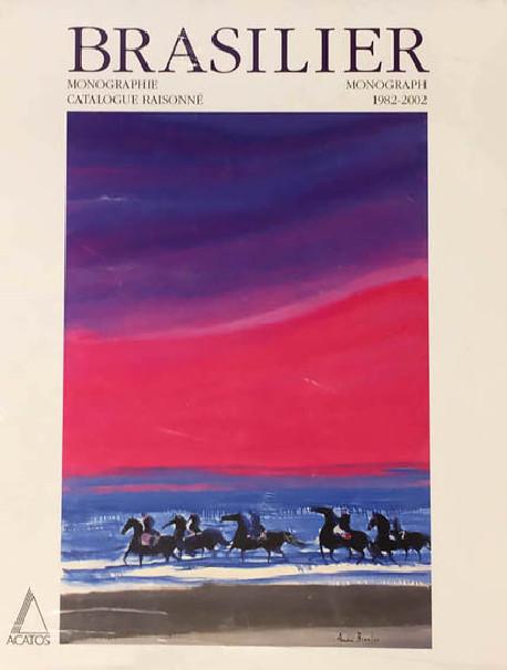 André Brasilier. Catalogue Raisonné 1982-2002 & Monographie