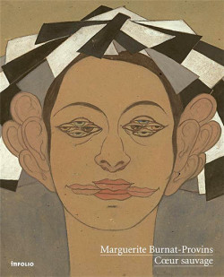 Marguerite Burnat-Provins. Coeur sauvage