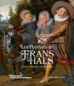 Les portraits de Frans Hals. Une réunion de famille