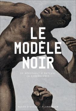 Le modèle noir. De Géricault à Matisse, la chronologie