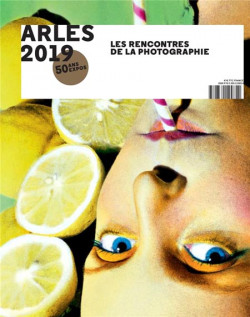 Arles 2019 -  50th International Meeting  of Photography (English Edition)