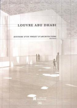 Louvre Abu Dhabi, histoire d'un projet d'architecture