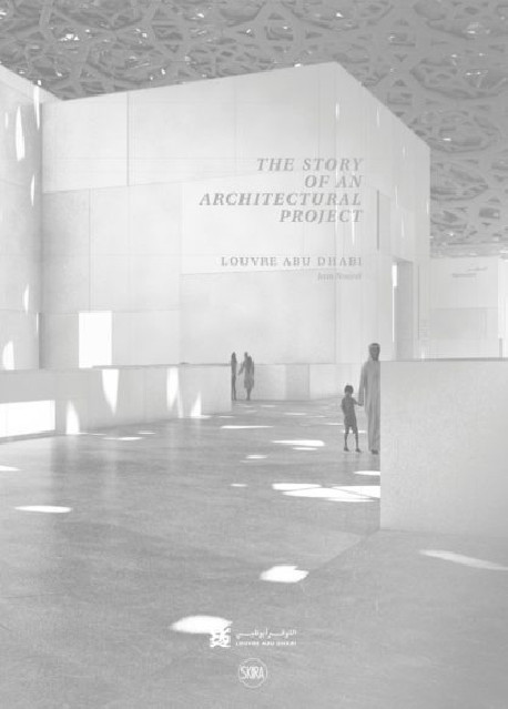Louvre Abu Dhabi - Story of an architectural project