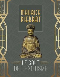 Maurice Pierrat, le goût de l'exotisme