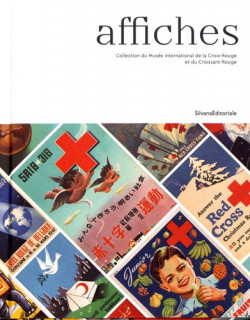 Affiches, collection du musée de la Croix-Rouge et du Croissant-Rouge