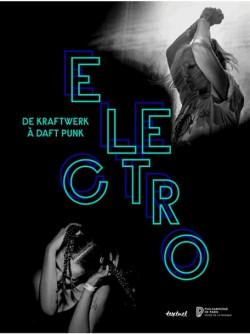 Électro de Kraftwerk à Daft Punk - Philharmonie de Paris