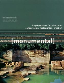 Monumental 2019-1 :La pierre dans l'architecture : conservation, restauration, création