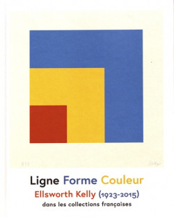 Ligne Forme Couleur - Ellsworth Kelly (1923-2015) dans les collections françaises