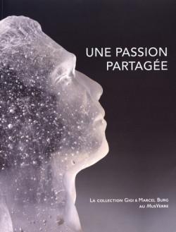 Une passion partagée - La collection de Gigi & Marcel Burg au MusVerre