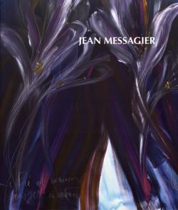 Jean Messagier. Tous les sexes du printemps