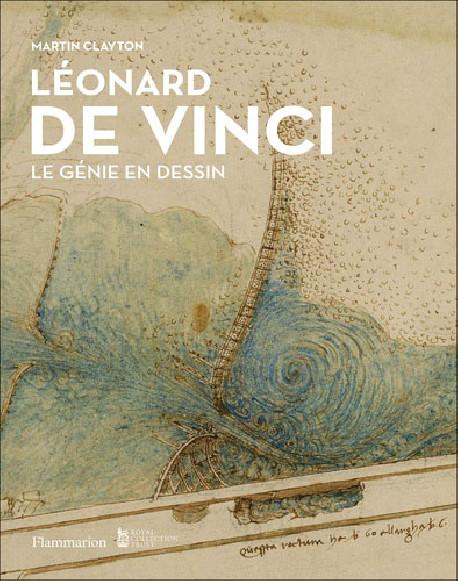 Léonard de Vinci - Le génie en dessin