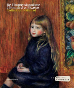 De l'impressionnisme à Bonnard. Une collection privée