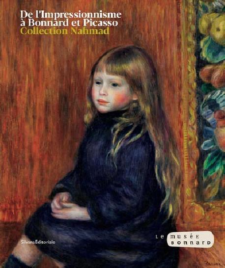 De l'impressionnisme à Bonnard. Une collection privée