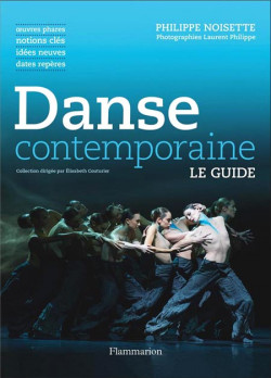Danse contemporaine. Le Guide