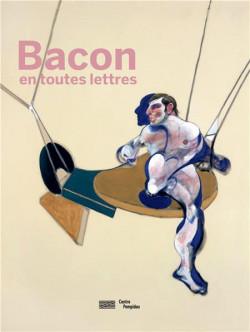 Catalogue Francis Bacon en toutes lettres