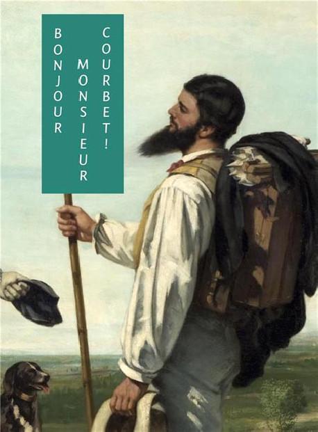 Bonjour Monsieur Courbet ! - Musée Fabre