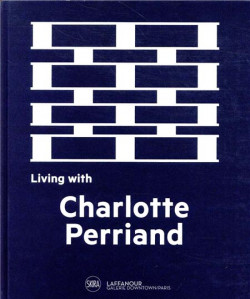 Living with Charlotte Perriand (Edition Bilingue)