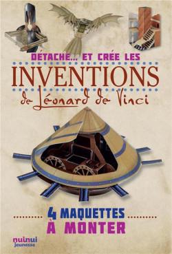 Détache... et crée  - Les inventions de Léonard de Vinci