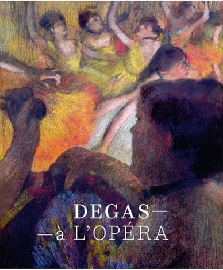 Edgar Degas à L'Opéra
