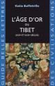 L'âge d'or du Tibet (XVIIe et XVIIIe siècles)