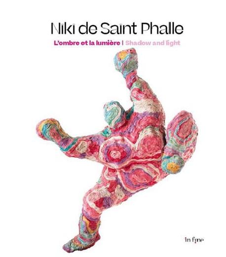Niki de Saint Phalle. L'ombre et la lumière