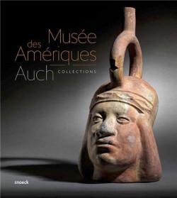Collection Auch - Musée des Amériques