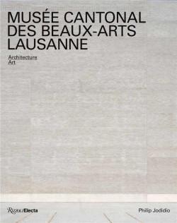 Musée cantonal des Beaux-Arts Lausanne : Architecture, Art