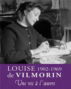 Louise de Vilmorin (1902-1969), une vie à l'oeuvre