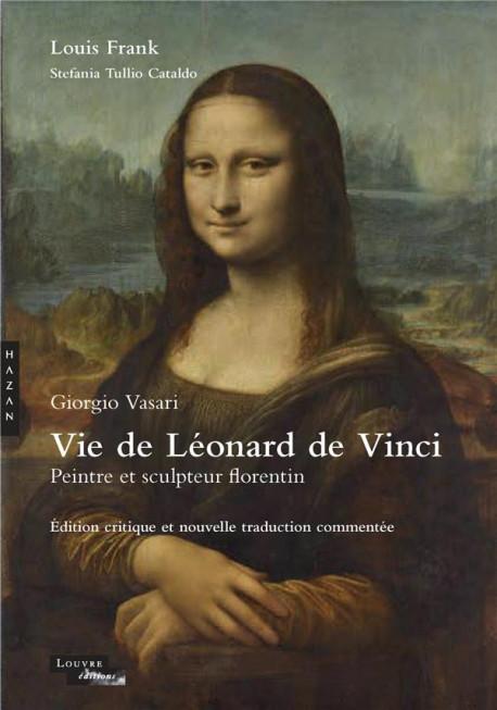 Vie de Léonard de Vinci - Giorgio Vasari