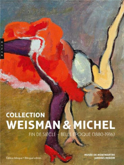 Collection Weisman & Michel - Fin de siècle & Belle Epoque (Biligual Edition)