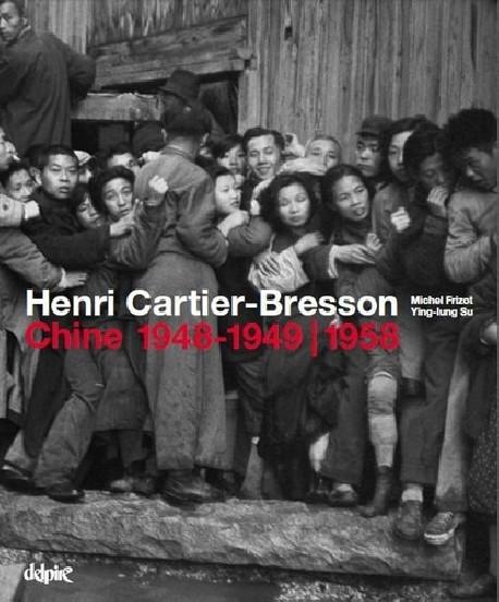 Henri Cartier-Bresson en Chine 1948-1949 / 1958