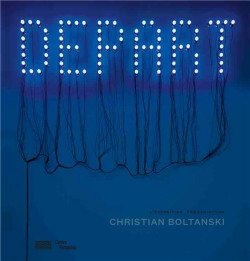 Christian Boltanski. The Exhibition - Centre Pompidou (Bilingual Edition)
