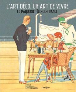 L'art déco, un art de vivre - Le paquebot Ile-de-France