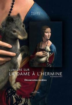 Lumière sur La dame à l'hermine de Léonard de Vinci