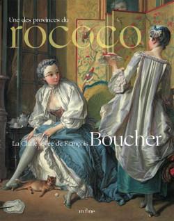 La Chine rêvée de François Boucher - Une des provinces du rococo
