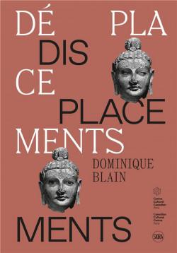 Displacements - Dominique Blain
