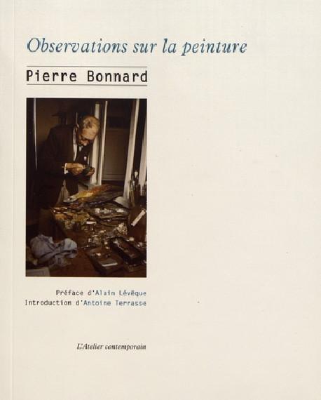 Pierre Bonnard - Observations sur la peinture