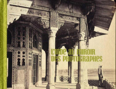 L'Inde au miroir des photographes