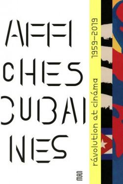 Affiches cubaines. Révolution et Cinéma