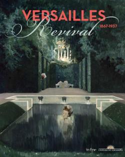 Versailles Revival 1867-1937