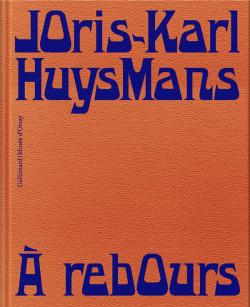 Joris-Karl Huysmans - A Rebours